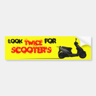 Look twice for scooters bumper sticker