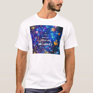 Look up and you see the wonder surrounds us T-Shirt