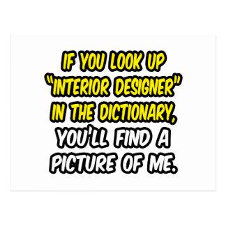 Look Up Interior Designer In Dictionary...Me Postcard