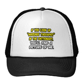 Look Up Massage Therapist In Dictionary Me Trucker Hat