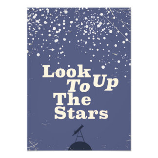 Look up to the stars vintage poster photograph