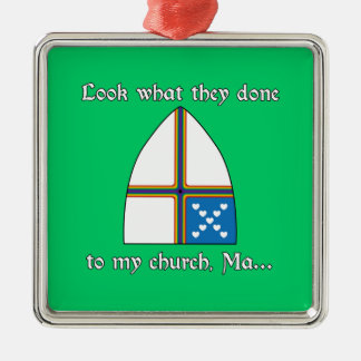 Look what they done to my church, Ma... Christmas Ornaments