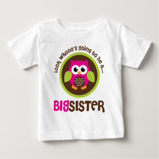 Look Whoos Going to be a Big Sister Owl Baby T-Shirt