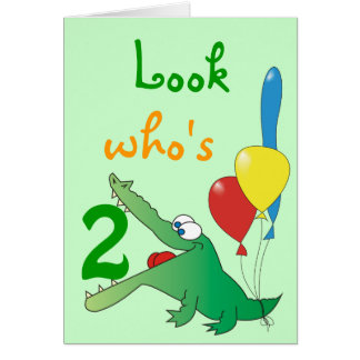 Look Who's 2 Today! Cute Crocodile Birthday Cards