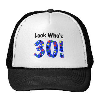 Look Who's 30 Cap