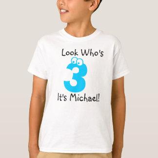 Look Who's 3 Customizable Birthday Tshirt