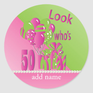 Look Who's 50 in Pink - 50th Birthday Round Sticker