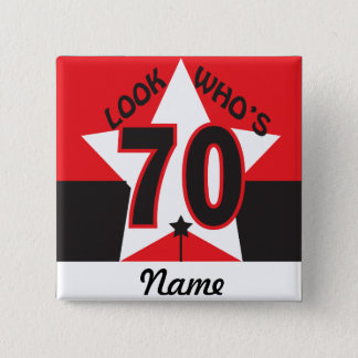 Look Who's 70 | 70th Birthday 15 Cm Square Badge