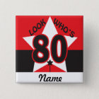 Look Who's 80 | 80th Birthday 15 Cm Square Badge