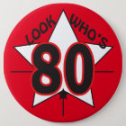 Look Who's 80 | 80th Birthday 6 Cm Round Badge