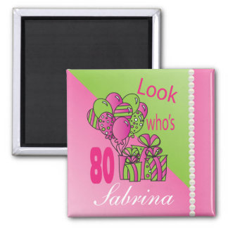 Look Who's 80 | 80th Birthday Square Magnet