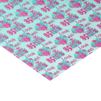 Look Who's 85   85th Birthday - Pink and Turquoise Tissue Paper