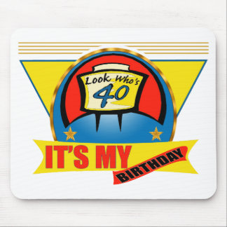 Look Who's Forty 40th Birthday Gifts Mousepads