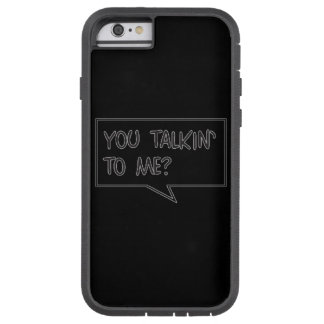 Look Who's Talkin Tough Xtreme iPhone 6 case