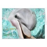 Look Who's Turning 10! Smiling Dolphin Card