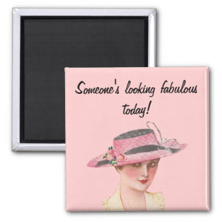 Looking Fabulous Square Magnet