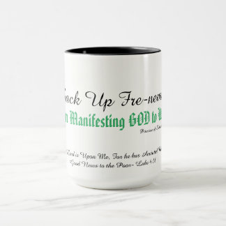 Looking for a Reason to Praise GOD? Mug