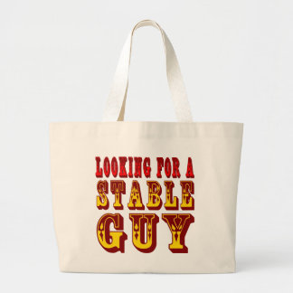 Looking For A Stable Guy Large Tote Bag