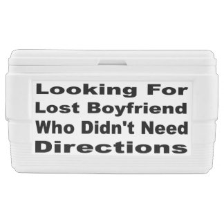 Looking For Boyfriend Who Didn't Need Directions Cooler
