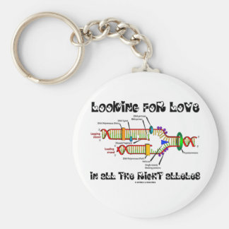 Looking For Love In All The Right Alleles (DNA) Key Ring