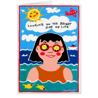Looking on Bright Side Birthday Greeting Card