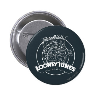 LOONEY TUNES™ That's All Folks 6 Cm Round Badge
