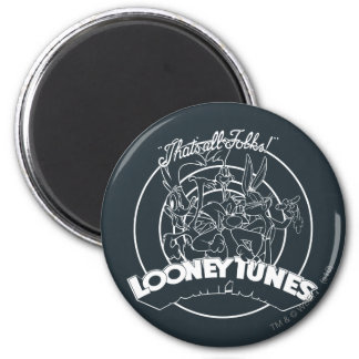 LOONEY TUNES™ THAT'S ALL FOLKS!™ MAGNET