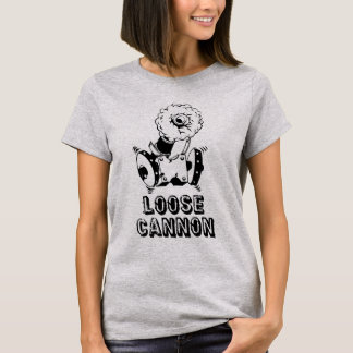 Loose Cannon T-Shirt - Womens