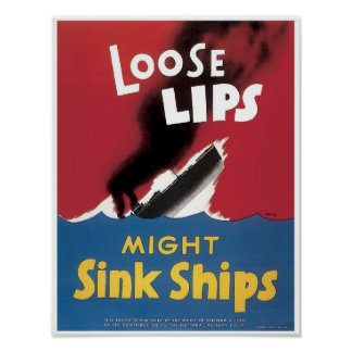 Loose Lips Might Sink Ships Print