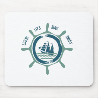 Loose Lips Sink Ships Mouse Pad