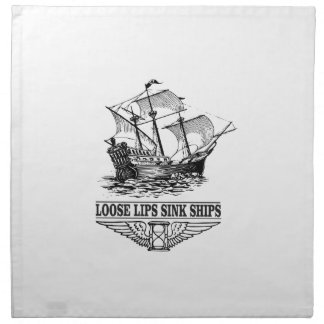 loose lips sink ships napkin