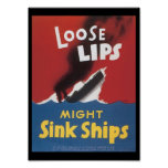 Loose Lips Sink Ships World War 2 Poster
