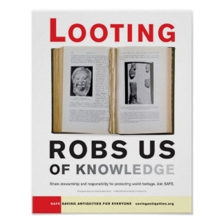Looting Robs Us of Knowledge poster