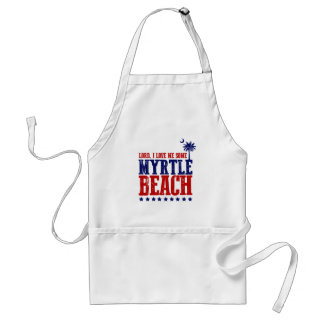 Lord, I Love Me Some Myrtle Beach Standard Apron