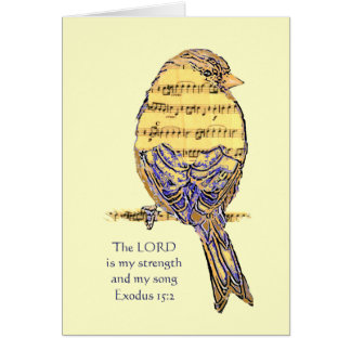 Lord is my Strength & Song Bible Scripture Bird Card