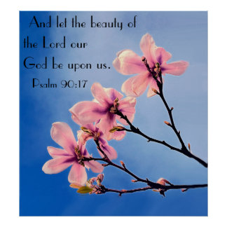 Lord our God bible verse Psalm 90:17 Poster