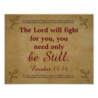 Lord will fight for you -Exodus - art Print