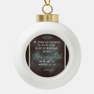 Lord your god ceramic ball decoration