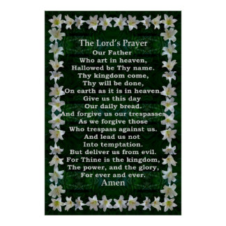 Lord's Prayer in an Easter Lily Frame Poster