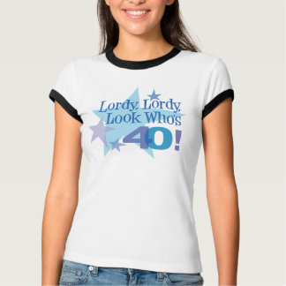 Lordy, Lordy, Look Who's 40! Ringer Shirt