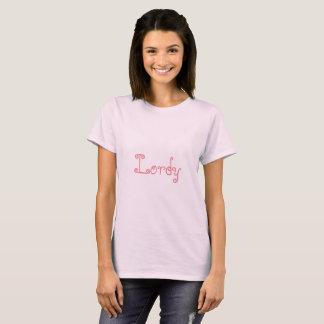 Lordy T-Shirt