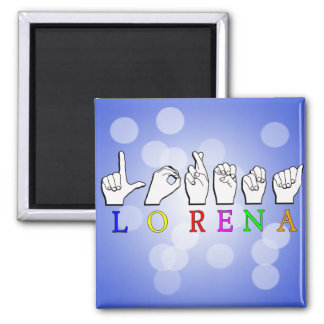 LORENA FINGERSPELLED ASL NAME SIGN MAGNET