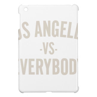 Los Angeles Vs Everybody Case For The iPad Mini