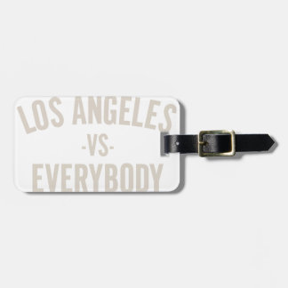 Los Angeles Vs Everybody Luggage Tag