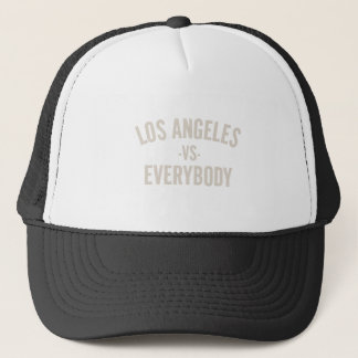 Los Angeles Vs Everybody Trucker Hat