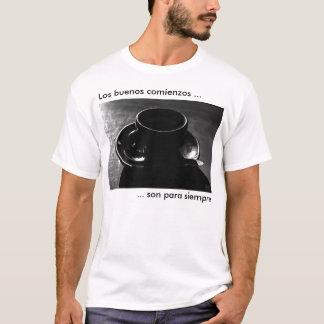 Los buenos comienzos son para siempre T-Shirt
