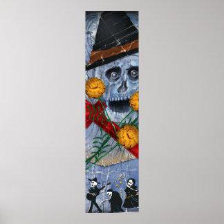 Los Muertos 6 foot tall Poster! Poster