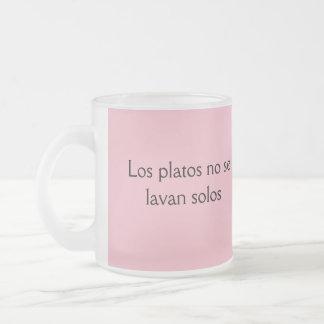 Los platos no se lavan solos  frases de mama frosted glass coffee mug