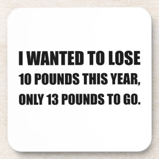 Lose 10 Pounds Coasters