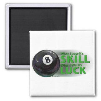 Lose Skill Win Luck 8 Ball Square Magnet